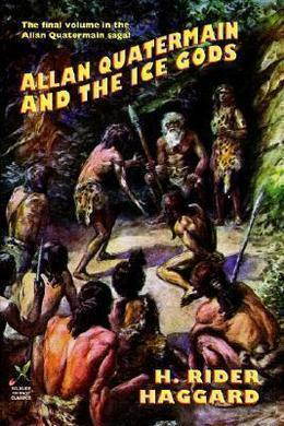 Allan and the Ice Gods by H. Rider Haggard