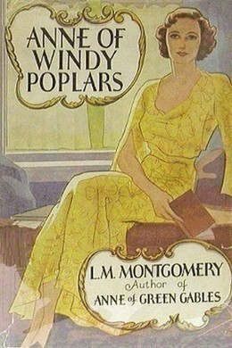 Anne of Windy Poplars by L. M. Montgomery