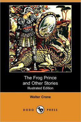 The Frog Prince by Anonymous