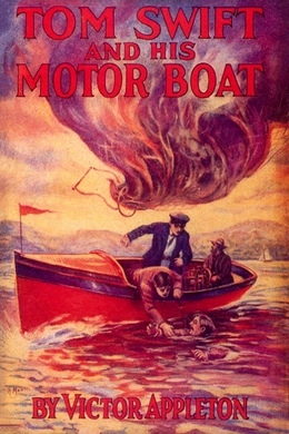 Tom Swift and his Motorboat by Victor Appleton