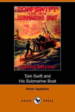 Tom Swift and his Submarine Boat by Victor Appleton