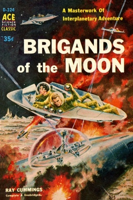 Brigands of the Moon by Ray Cummings