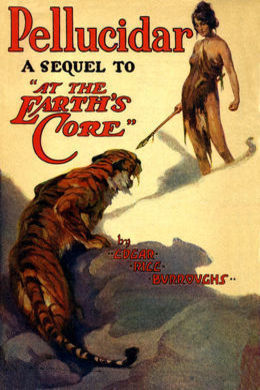 Pellucidar by Edgar Rice Burroughs