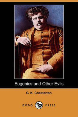 Eugenics and Other Evils by G. K. Chesterton