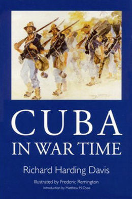 Cuba in War Time by Richard Harding Davis