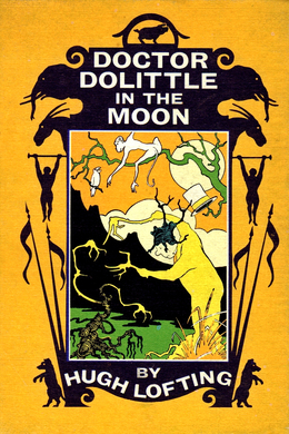 Doctor Dolittle in the Moon by Hugh Lofting