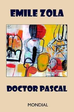 Doctor Pascal by Émile Zola