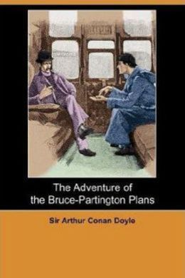 The Adventure of the Bruce-Partington Plans by Arthur Conan Doyle