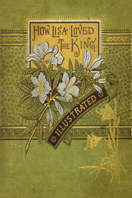 How Lisa Loved the King by George Eliot