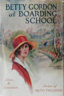 Betty Gordon at Boarding School by Alice B. Emerson