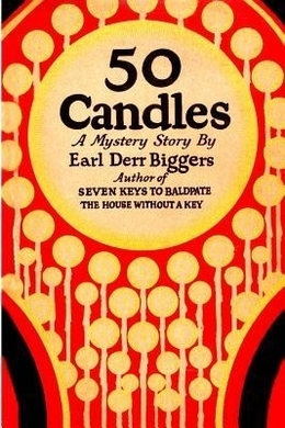 Fifty Candles by Earl Derr Biggers
