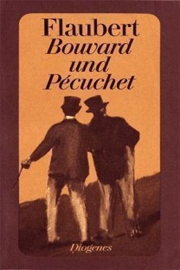 Bouvard and Pécuchet by Gustave Flaubert