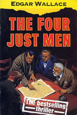 Four Just Men by Edgar Wallace
