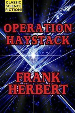 Operation Haystack by Frank Herbert