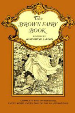 The Brown Fairy Book by Andrew Lang