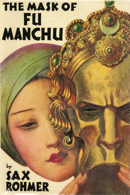 The Mask of Fu Manchu by Sax Rohmer