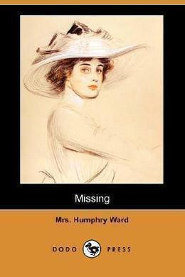 Missing by Mary Augusta Ward