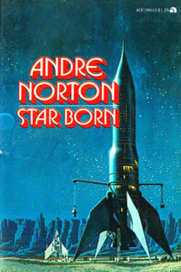 Star Born by Andre Norton