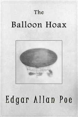 The Balloon-Hoax by Edgar Allan Poe
