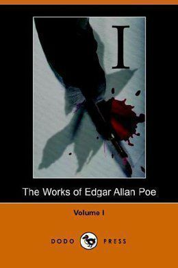 The Works of Edgar Allan Poe. Volume 1 by Edgar Allan Poe