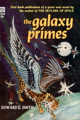 "The Galaxy Primes by E. E. ""Doc"" Smith"