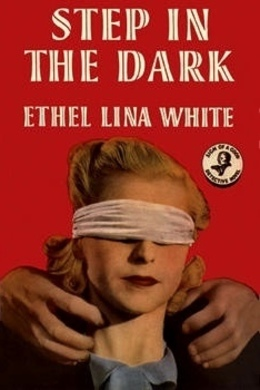 Step in the Dark by Ethel Lina White