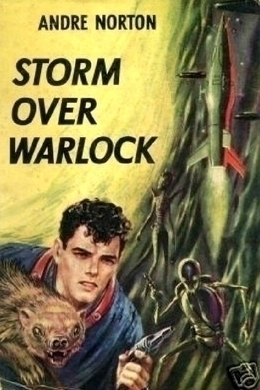 Storm Over Warlock by Andre Norton