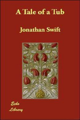 A Tale of a Tub by Jonathan Swift