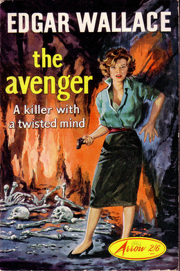 The Avenger by Edgar Wallace