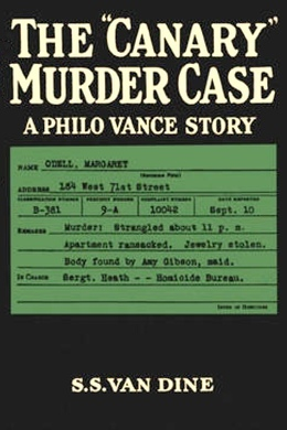 "The ""Canary"" Murder Case by S. S. Van Dine"