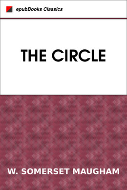 The Circle by W. Somerset Maugham