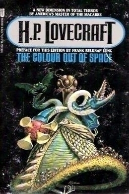 The Color Out Of Space by H. P. Lovecraft