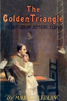 The Golden Triangle by Maurice Leblanc