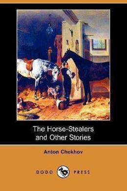 The Horse-Stealers by Anton Chekhov
