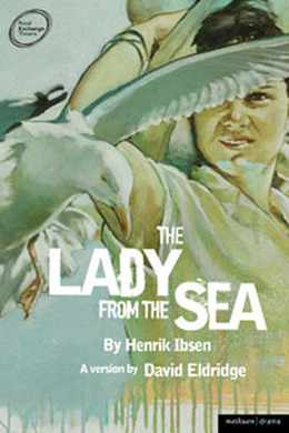 The Lady from the Sea by Henrik Ibsen