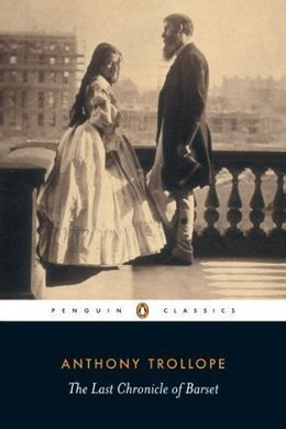 The Last Chronicle of Barset by Anthony Trollope