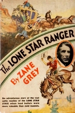 The Lone Star Ranger by Zane Grey