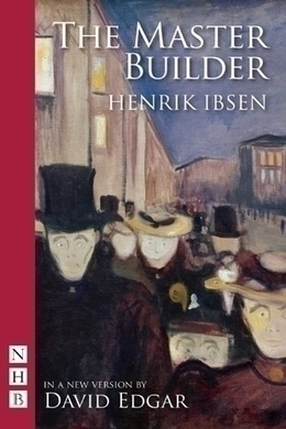 The Master Builder by Henrik Ibsen