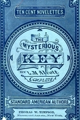 The Mysterious Key by Louisa May Alcott