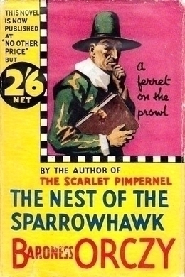 The Nest of the Sparrowhawk by Emma Orczy