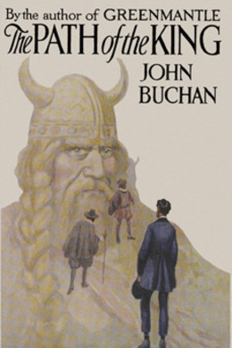 The Path of the King by John Buchan