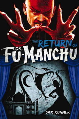 The Return of Fu-Manchu by Sax Rohmer
