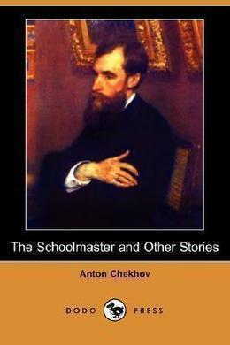 The Schoolmaster by Anton Chekhov