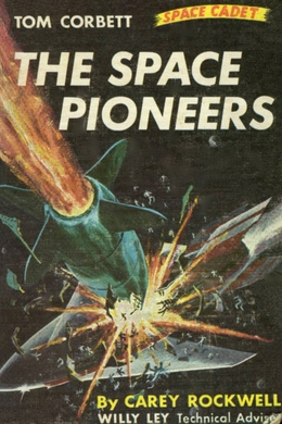The Space Pioneers by Carey Rockwell