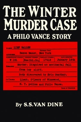 The Winter Murder Case by S. S. Van Dine
