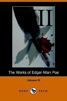 The Works of Edgar Allan Poe. Volume 3 by Edgar Allan Poe