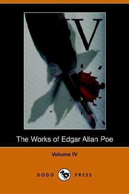 The Works of Edgar Allan Poe. Volume 4 by Edgar Allan Poe