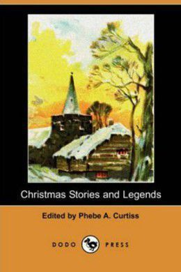 Christmas Stories And Legends by Various