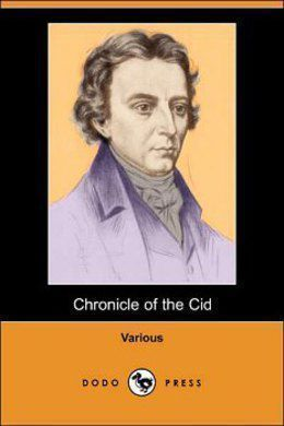 Chronicle Of The Cid by Various