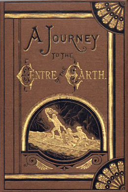 A Journey to the Centre of the Earth by Jules Verne